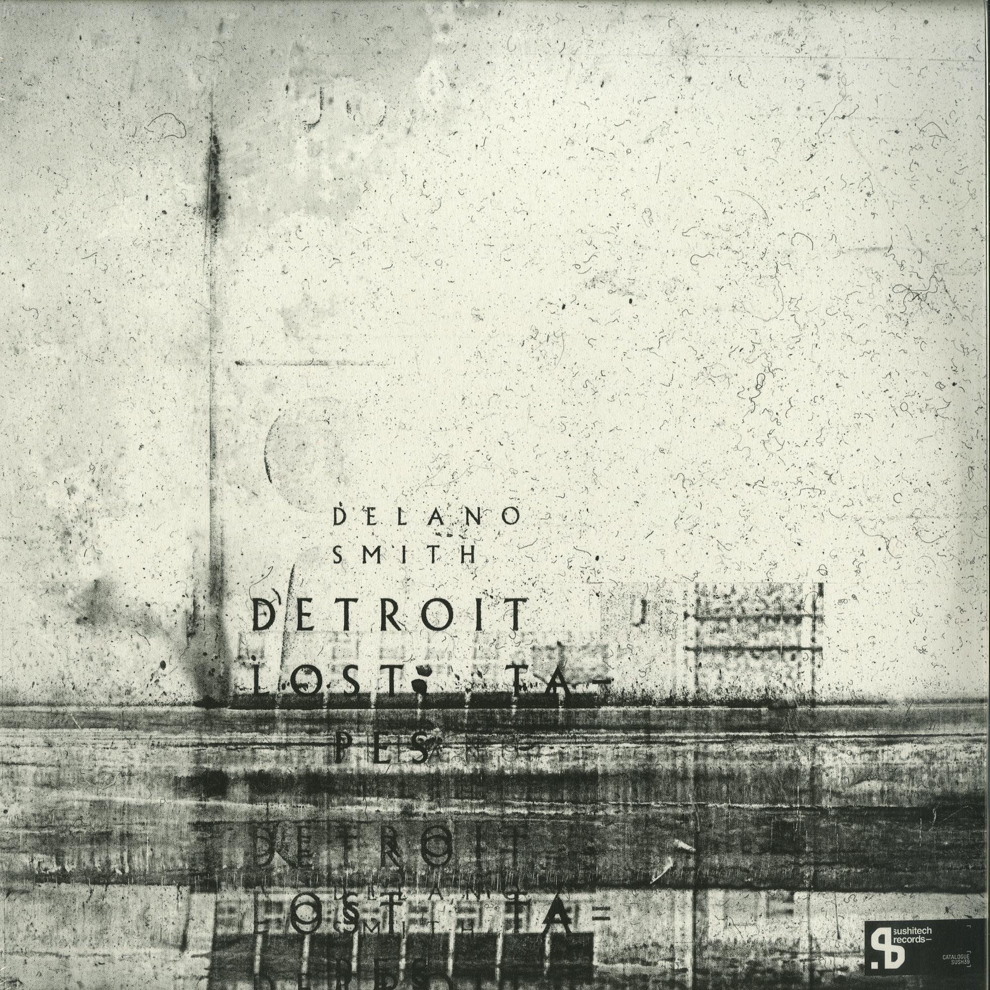 Delano Smith - DETROIT LOST TAPES
