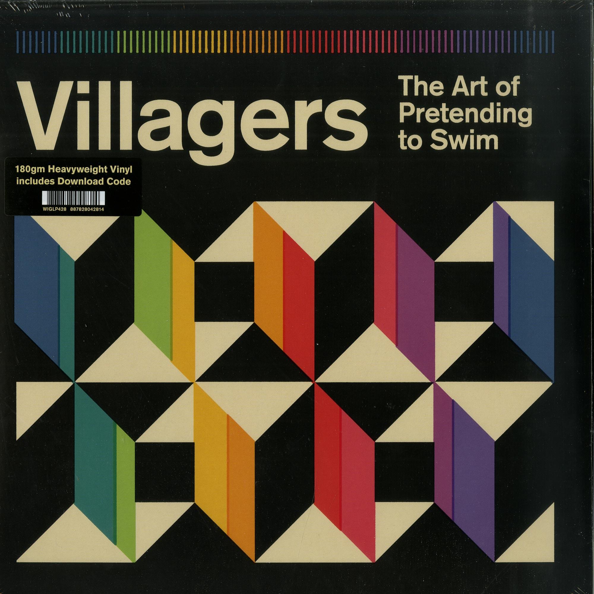 Villagers - THE ART OF PRETENDING TO SWIM