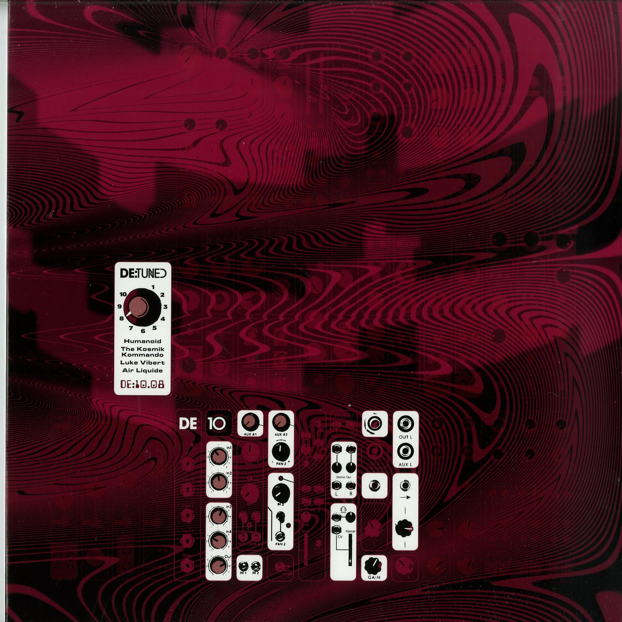 Humanoid / The Kosmik Kommando / Luke Vibert / Air Liquide - DE:10.08