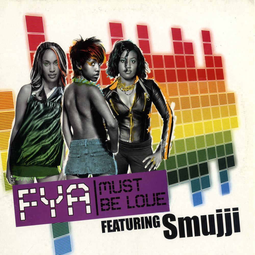 Fya feat Smujji - MUST BE LOVE