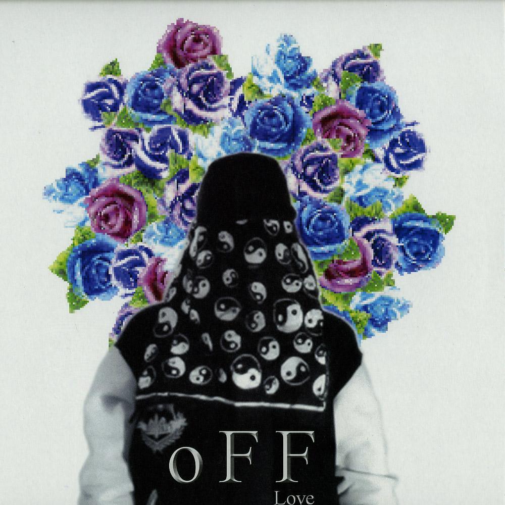 O F F Love - PROBABLY LOVE