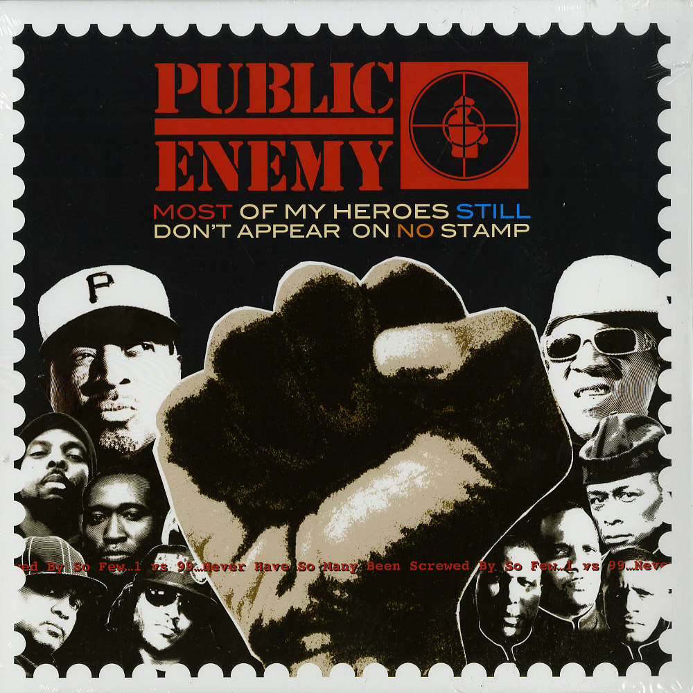 Public Enemy - MOST OF MY HEROES STILL DONT APPEAR ON NO STAMP
