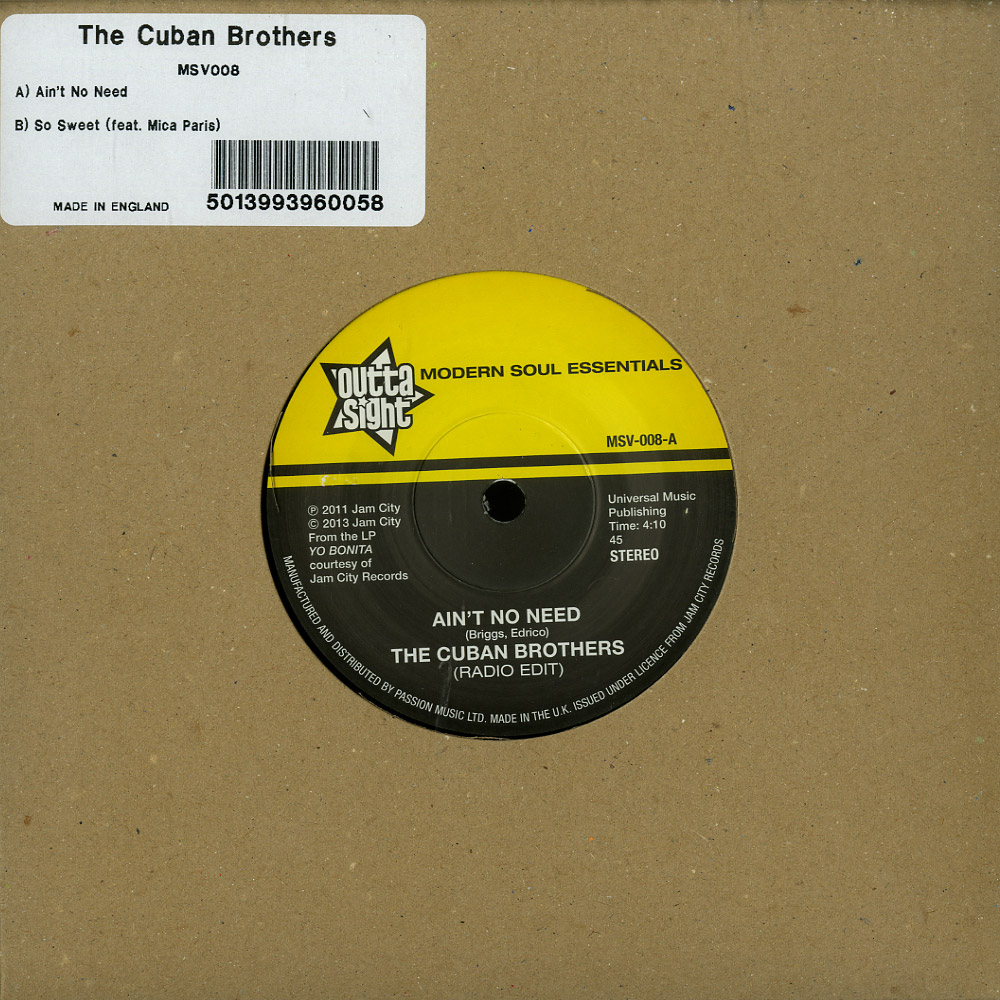 The Cuban Brothers / Mica Paris - AINT NO NEED/SO SWEET