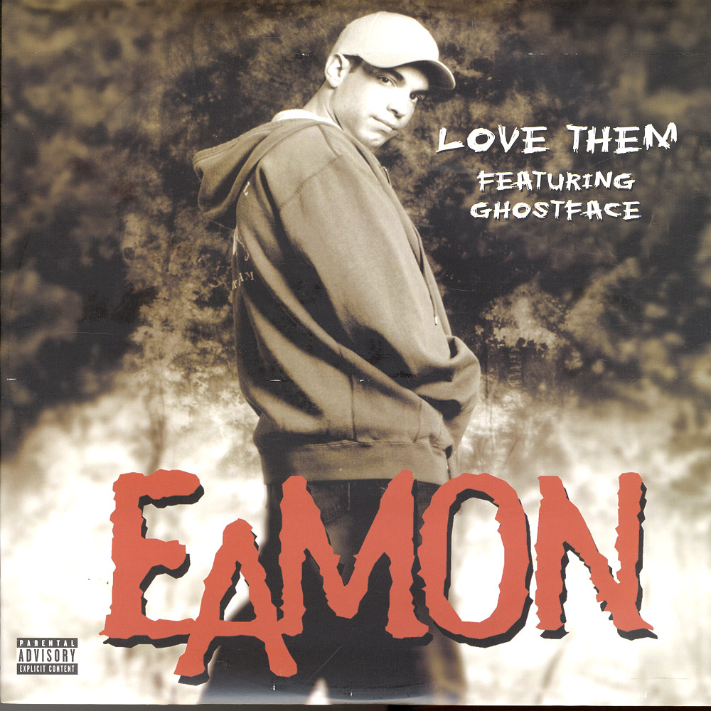 Eamon Feat Ghostface - I LOVE THEM