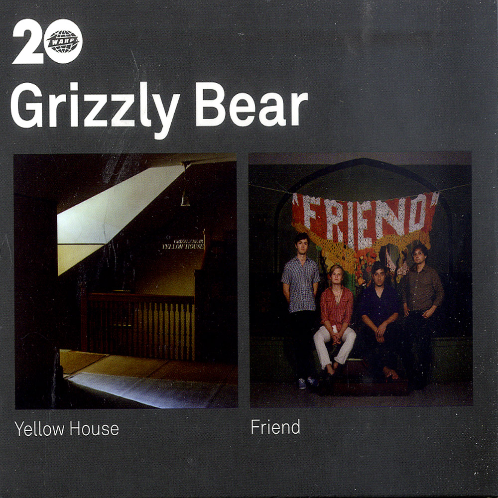 Grizzly Bear - YELLOW HOUSE / FRIEND