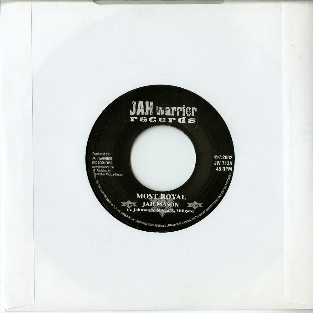 Jah Mason / Jah Warrior - MOST ROYAL / ROYAL DUB