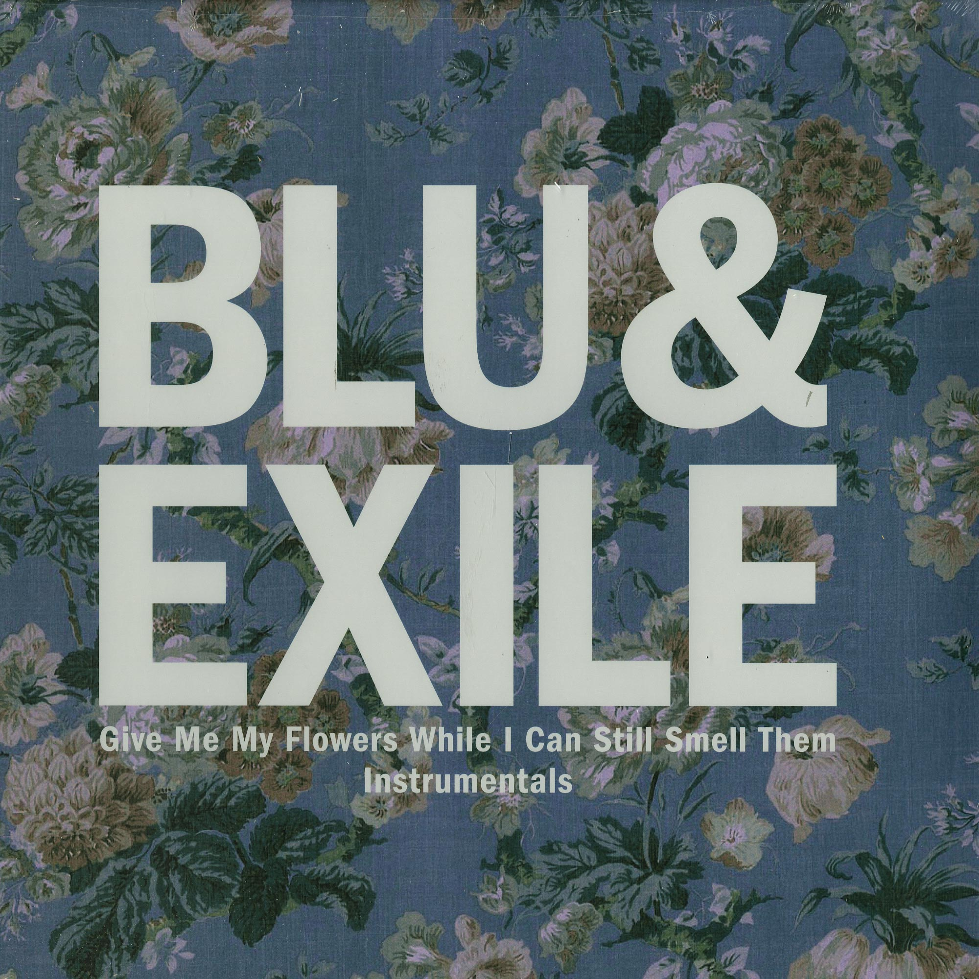 Blu & Exile - GIVE ME MY FLOWERS