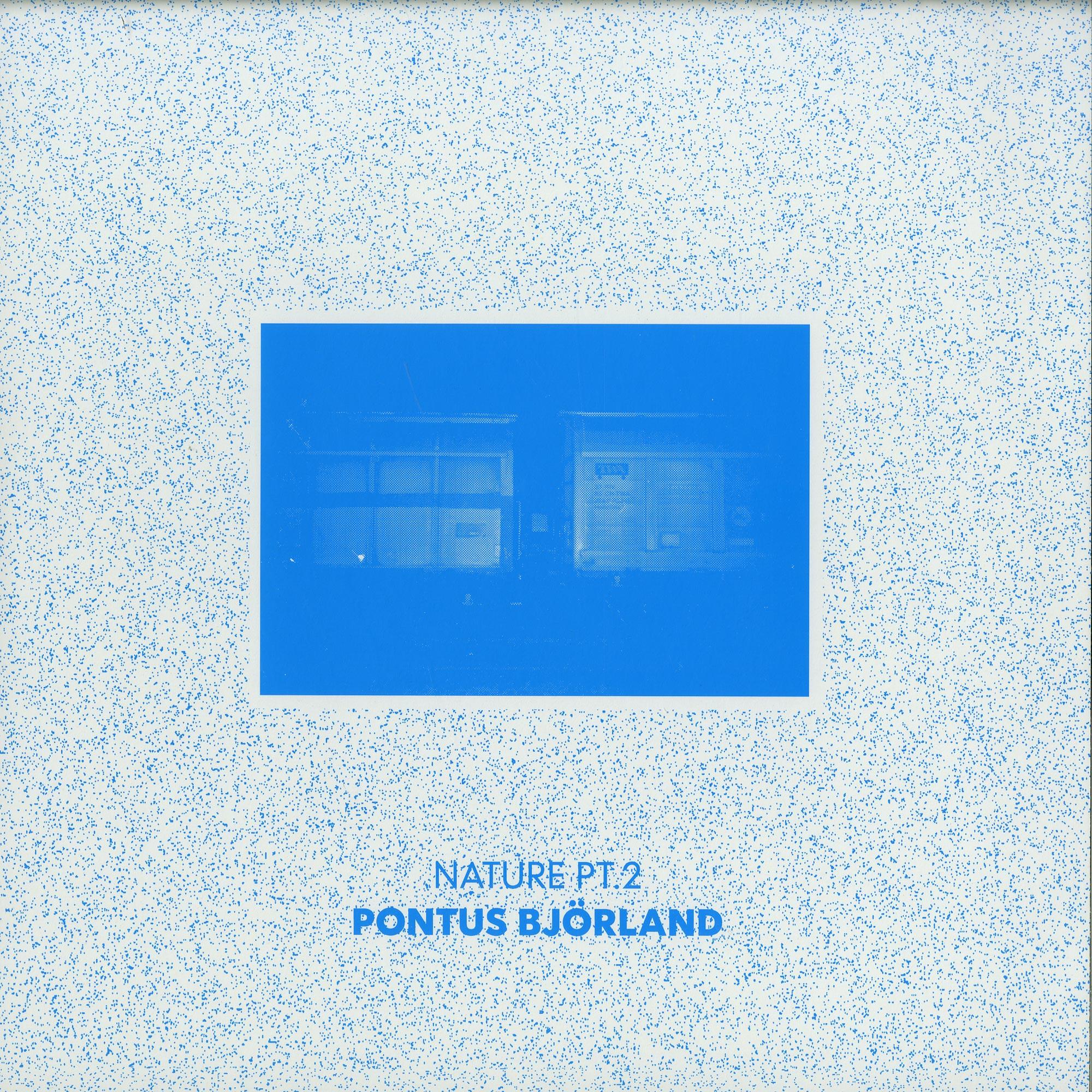 Pontus Bjoerland - NATURE PT. 2