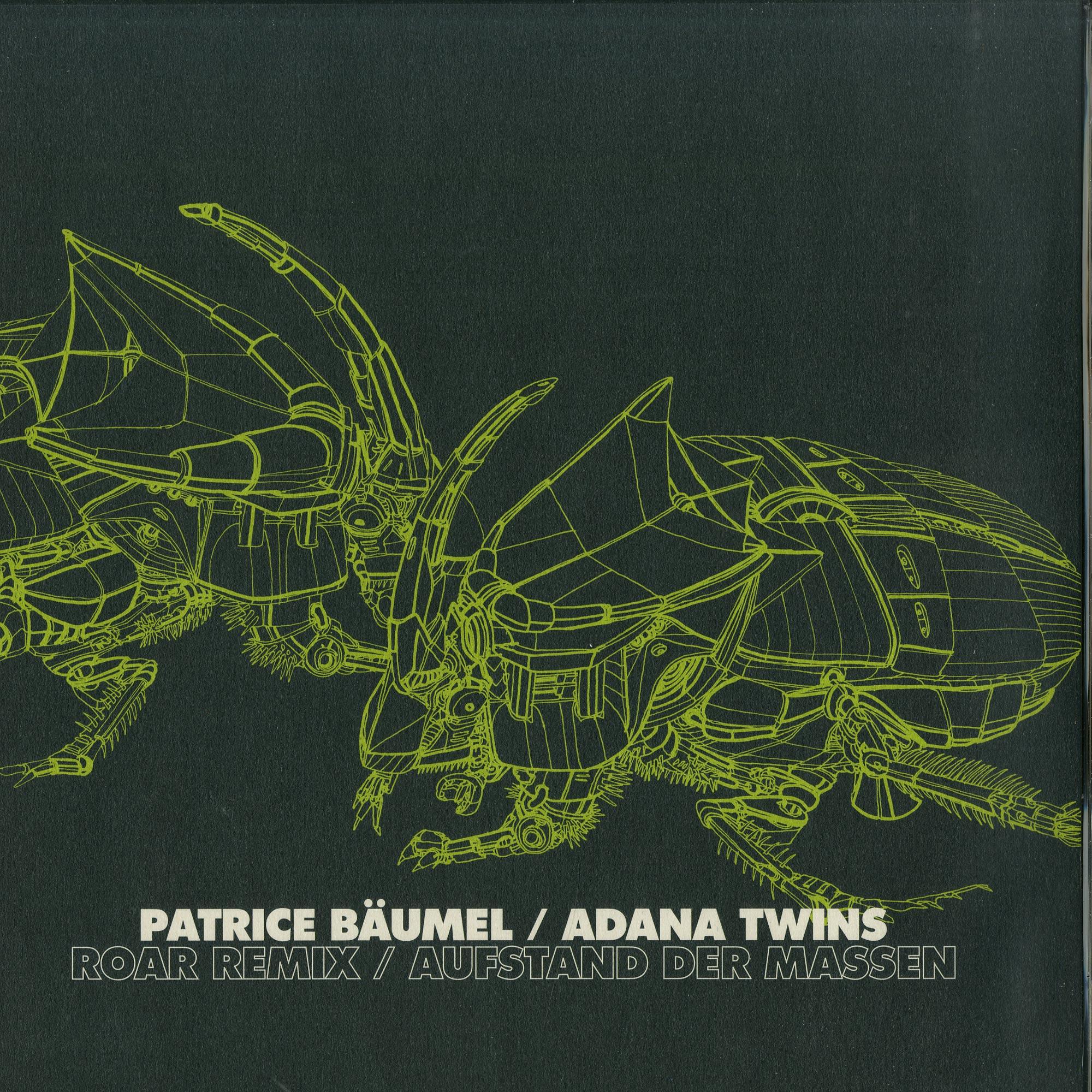 Patrice Baeumel, Adana Twins - ROARS REMIX / AUFSTAND DER MASSEN