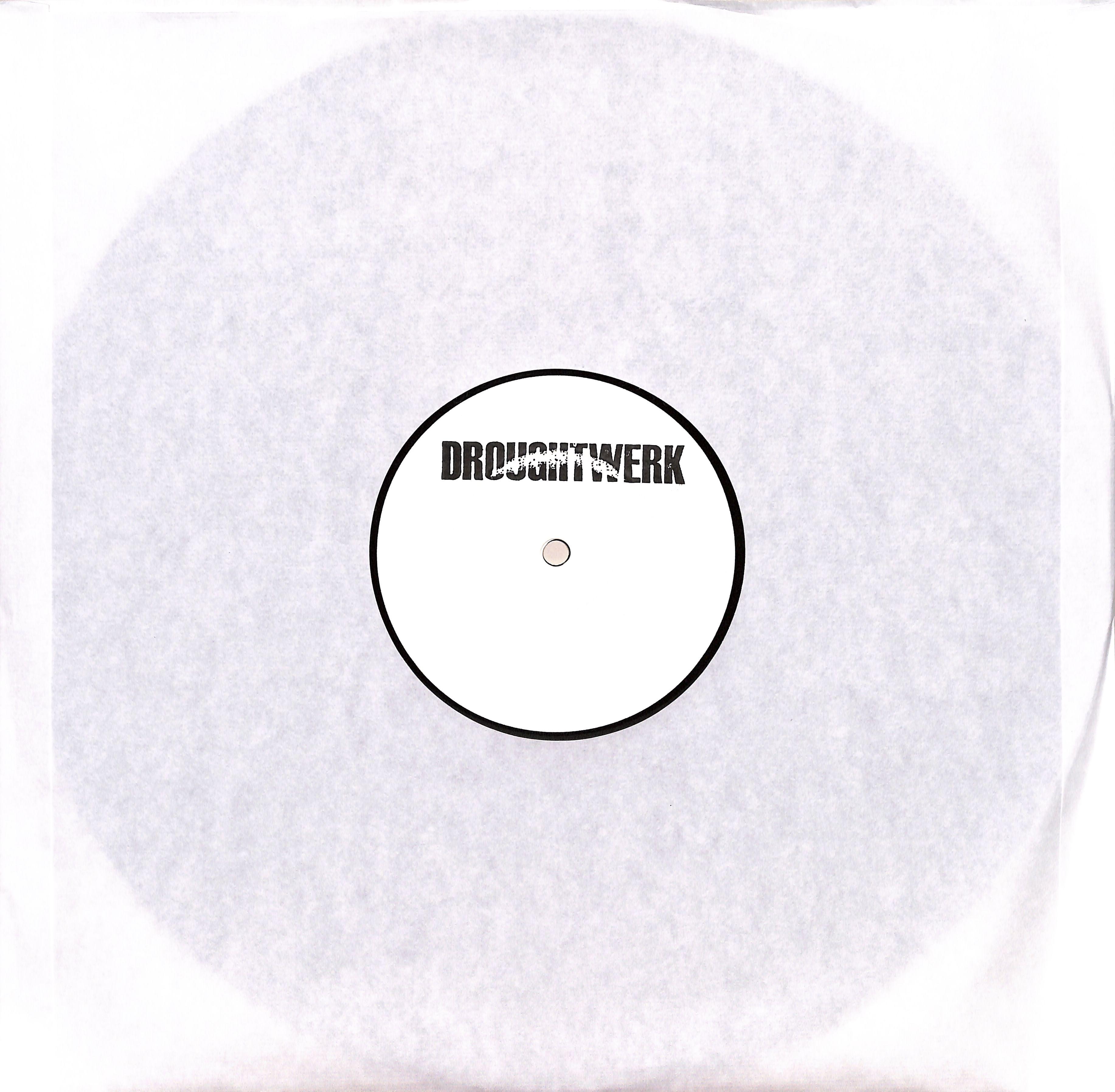 DROUGHTWERK - EXIT BURDOCK EP