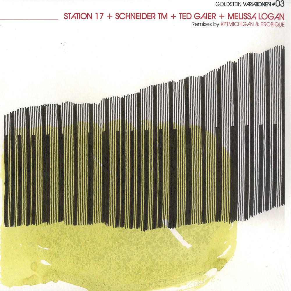 Station 17 Schneider TM/ Ted Gaier / Melissa Logan - GOLDSTEIN VARIATIONEN 3