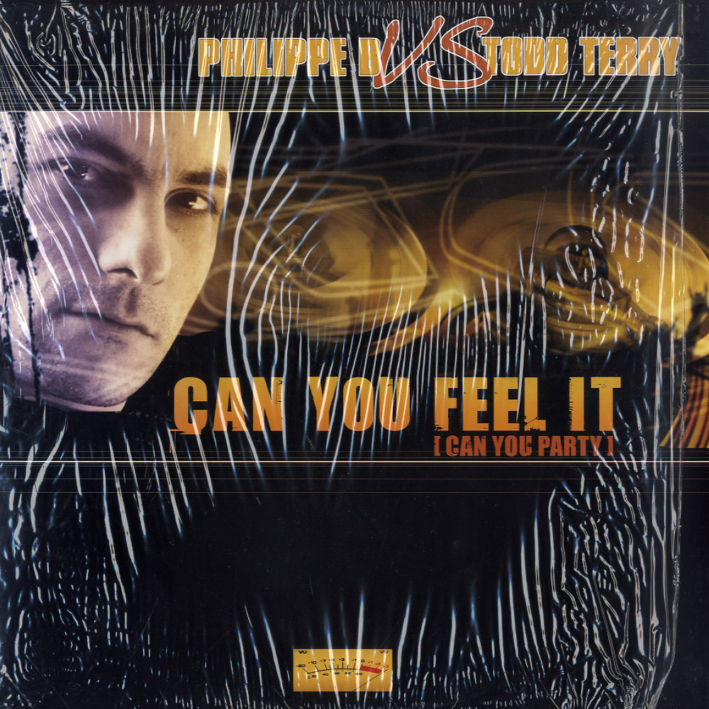 Philippe B vs Todd Terry - CAN YOU FEEL IT