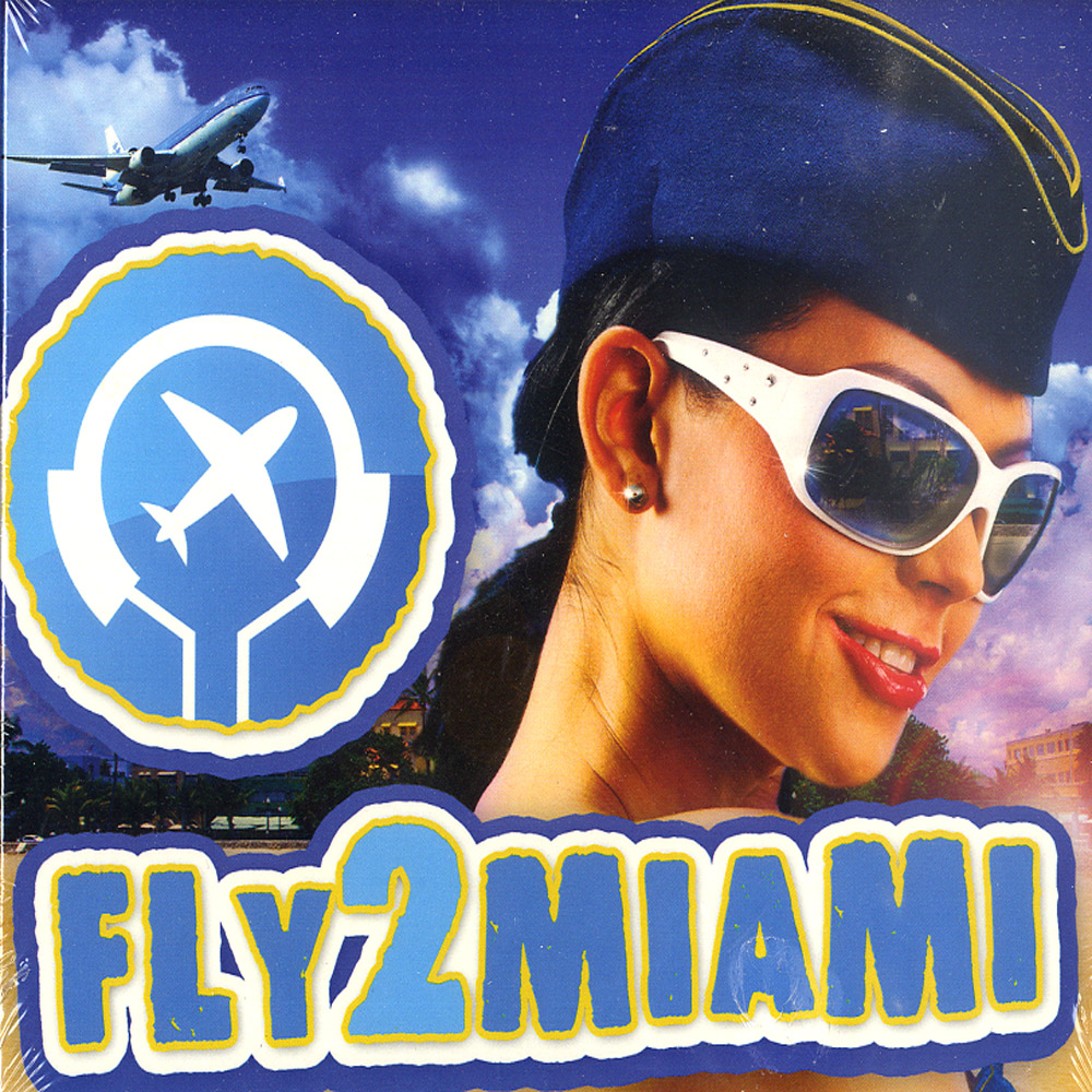 Various Artists - FLY2MIAMI