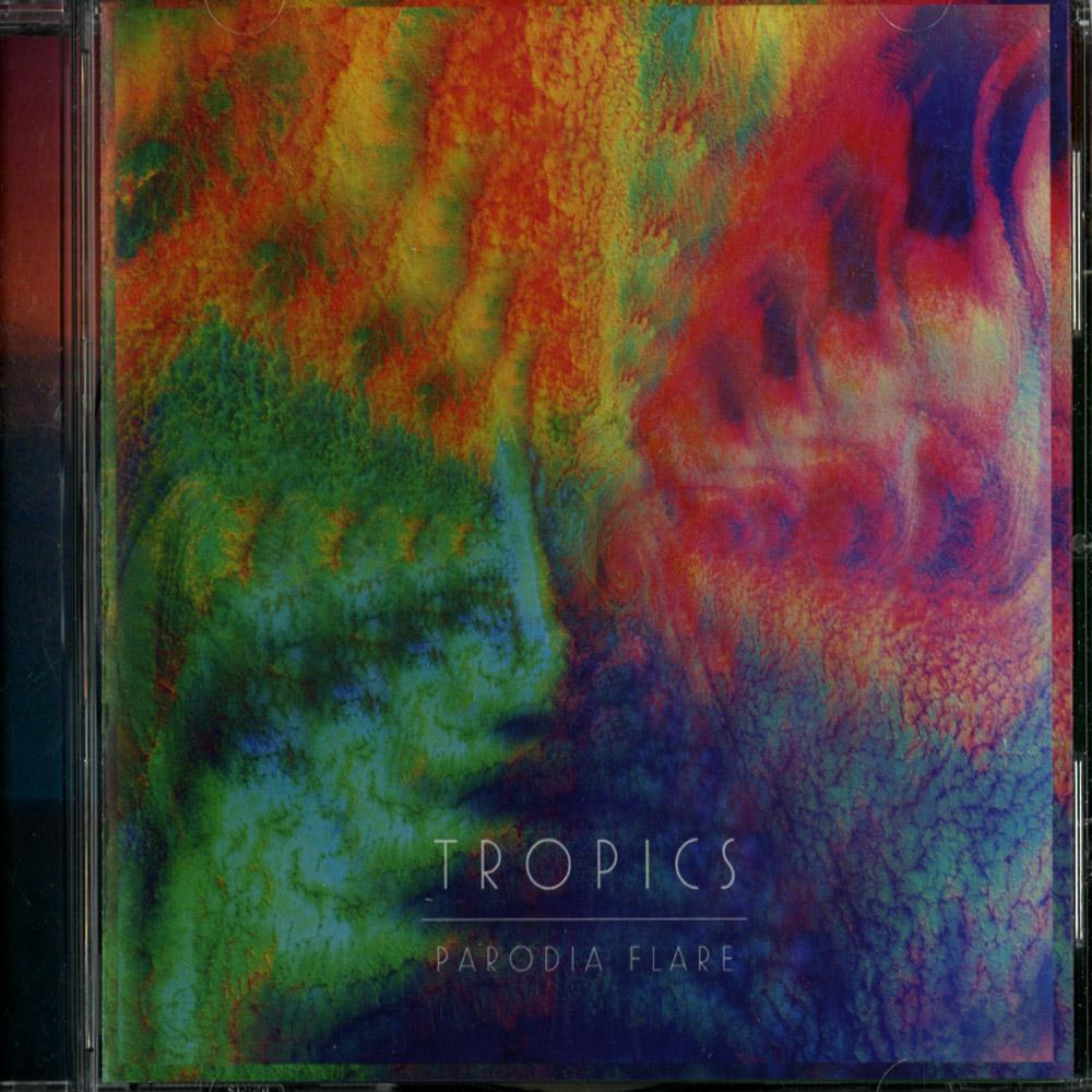 Tropics - PARODIA FLARE