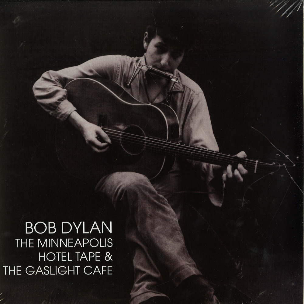 Bob Dylan - THE MINNEAPOLIS HOTEL TAPE & THE GASLIGHT CAFE