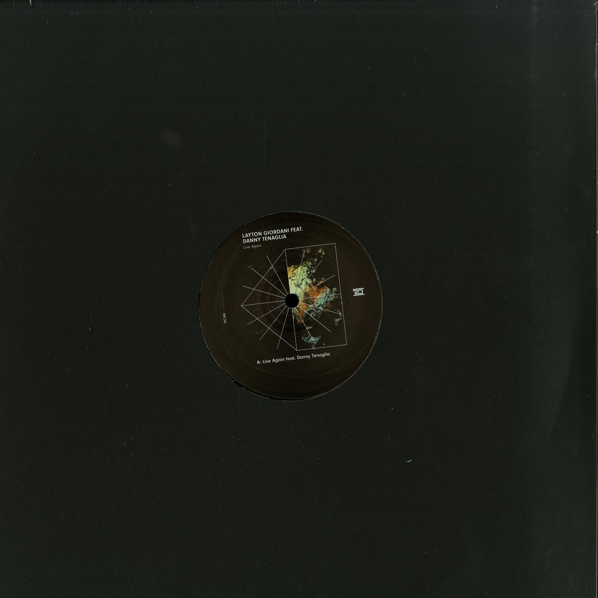 Layton Giordani Feat. Danny Tenaglia - LIVE AGAIN