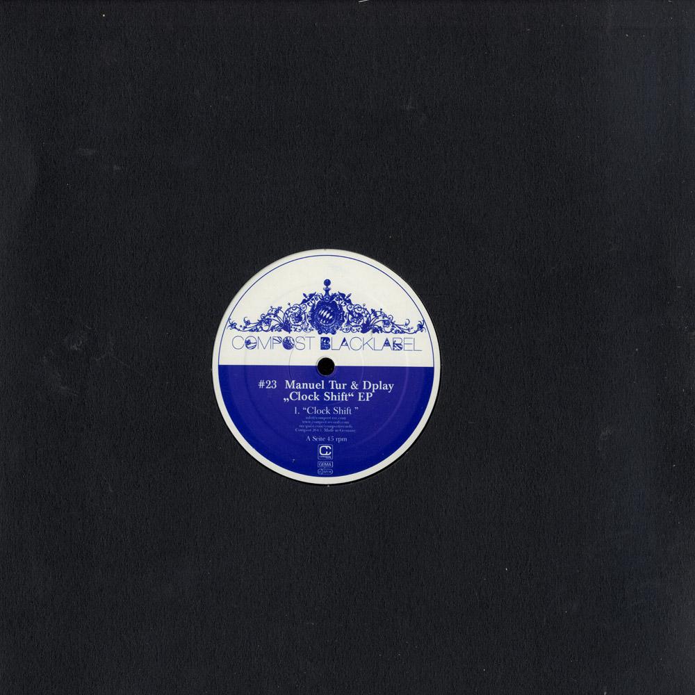 Manuel Tur & Dplay - CLOCK SHIFT EP