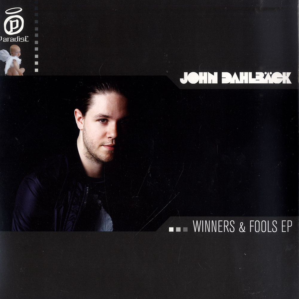 John Dahlbaeck - WINNERS AND FOOLS EP