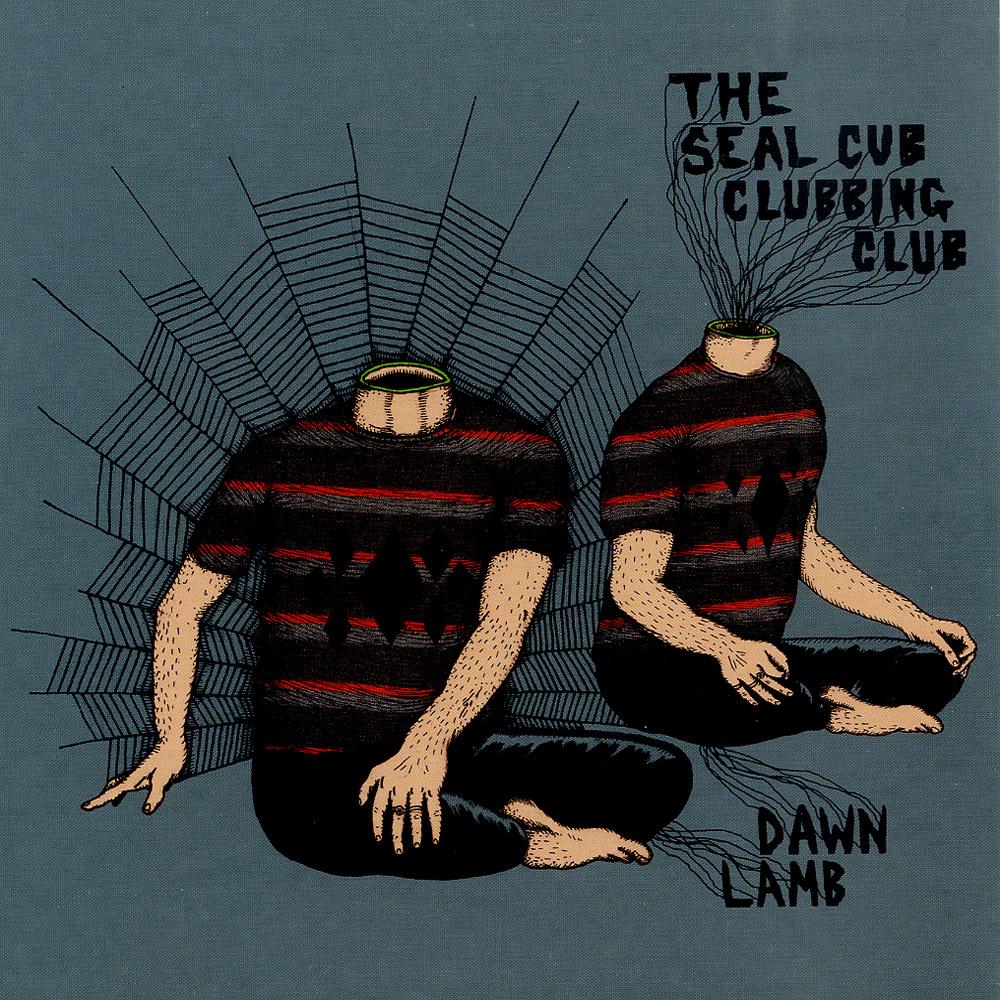 The Seal Cub Clubbing Club - DAWN LAMB