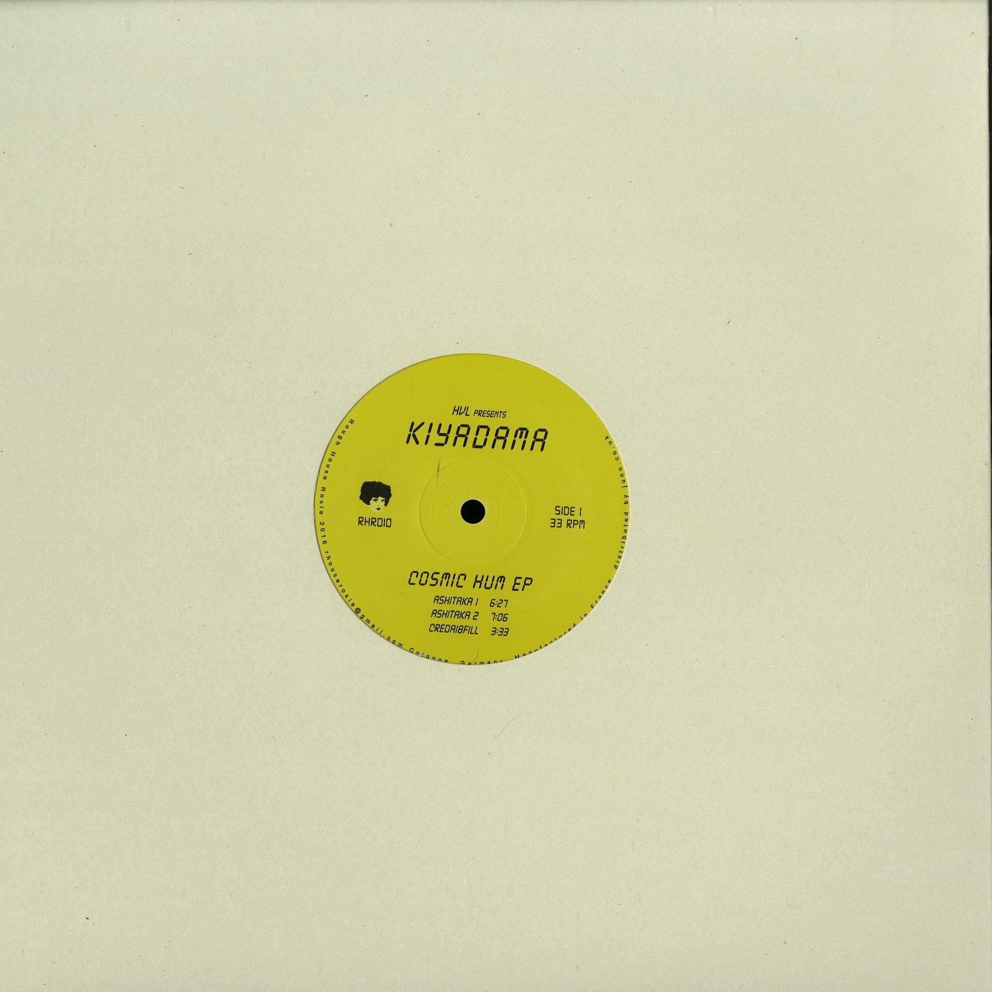 HVL presents KIYADAMA - COSMIC HUM EP
