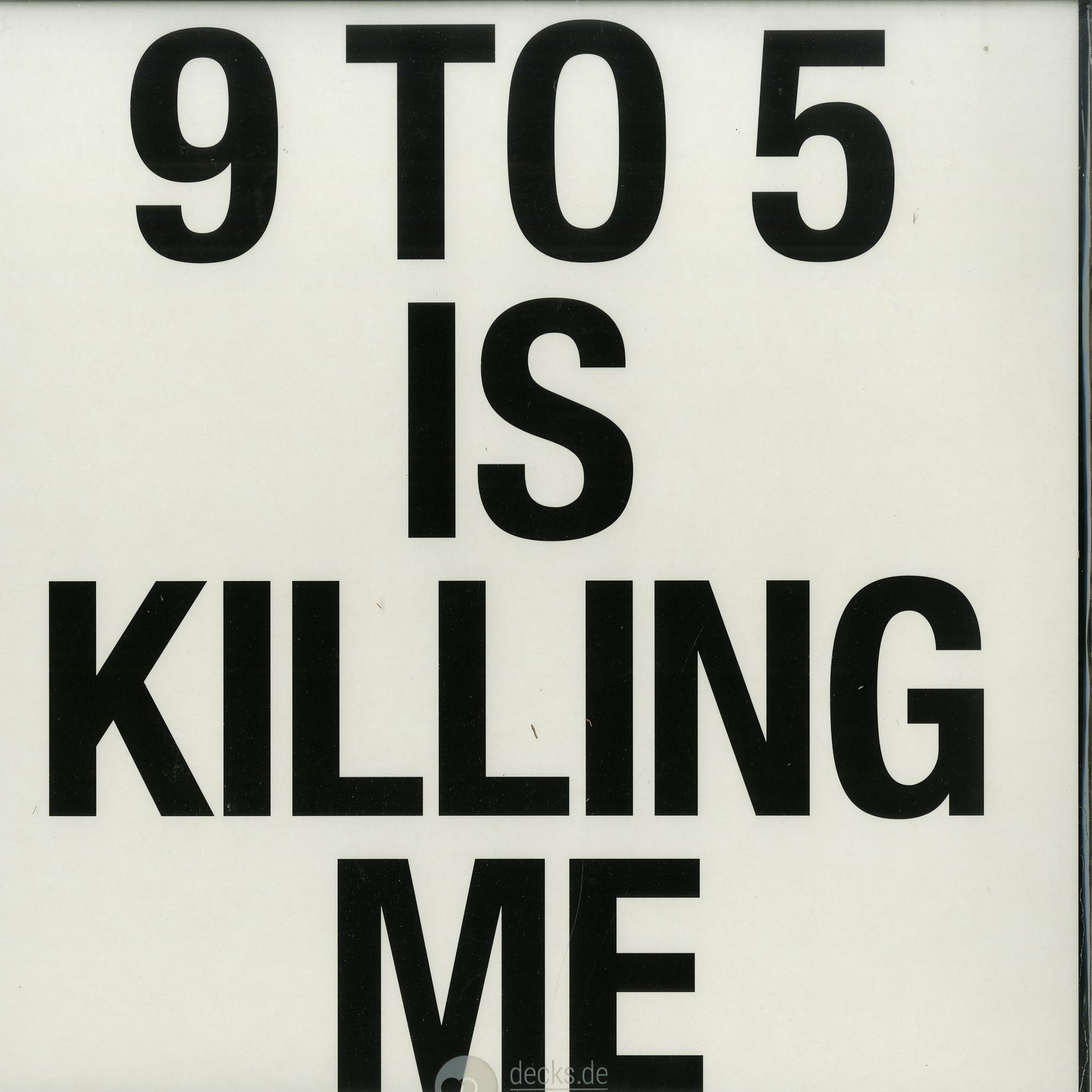 Martin Georgi - 9 TO 5 IS KILLING ME