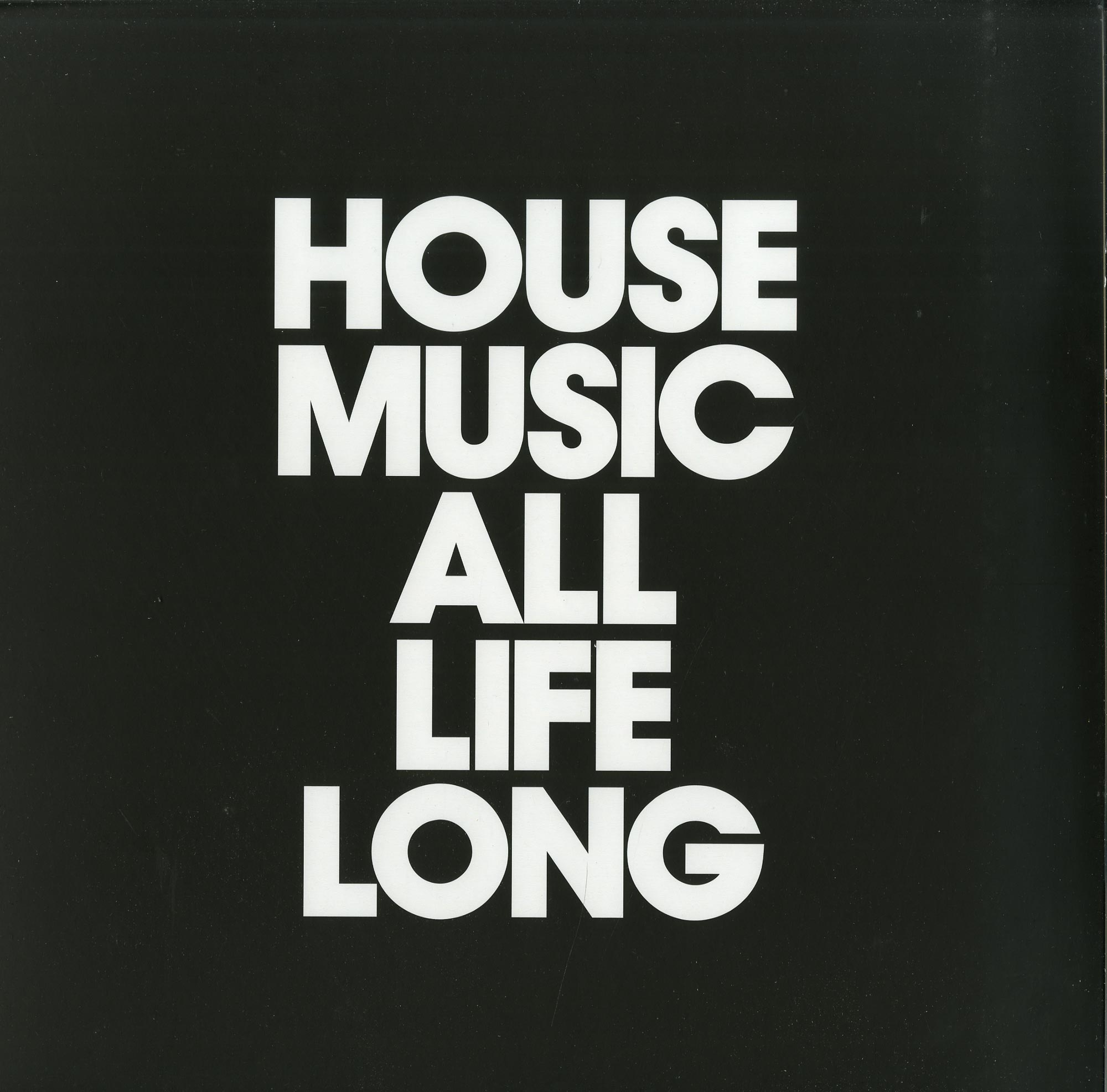 Camelphat & Ali Love, Offaiah, Josh Butler feat. Hanlei, David Penn) - HOUSE MUSIC ALL LIFE LONG EP1