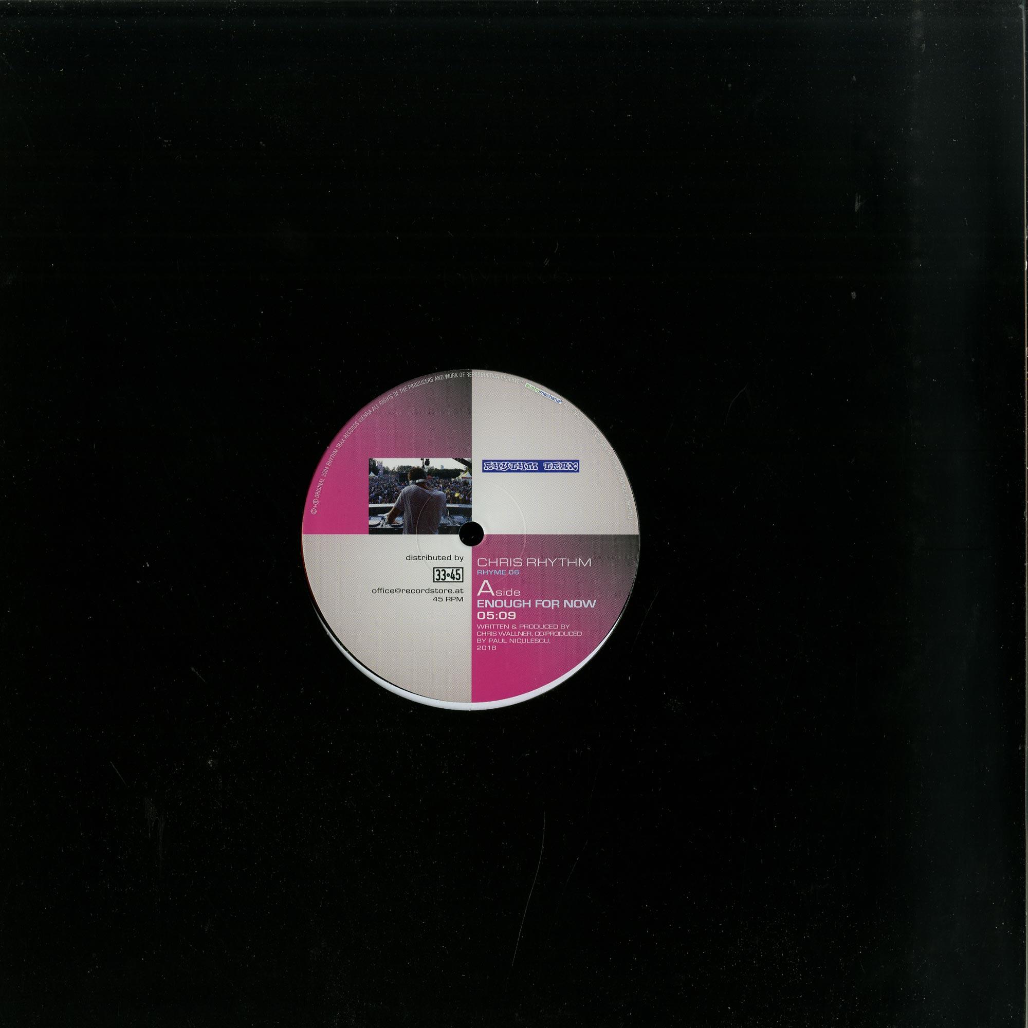 Chris Rhythm - ENOUGH FOR NOW