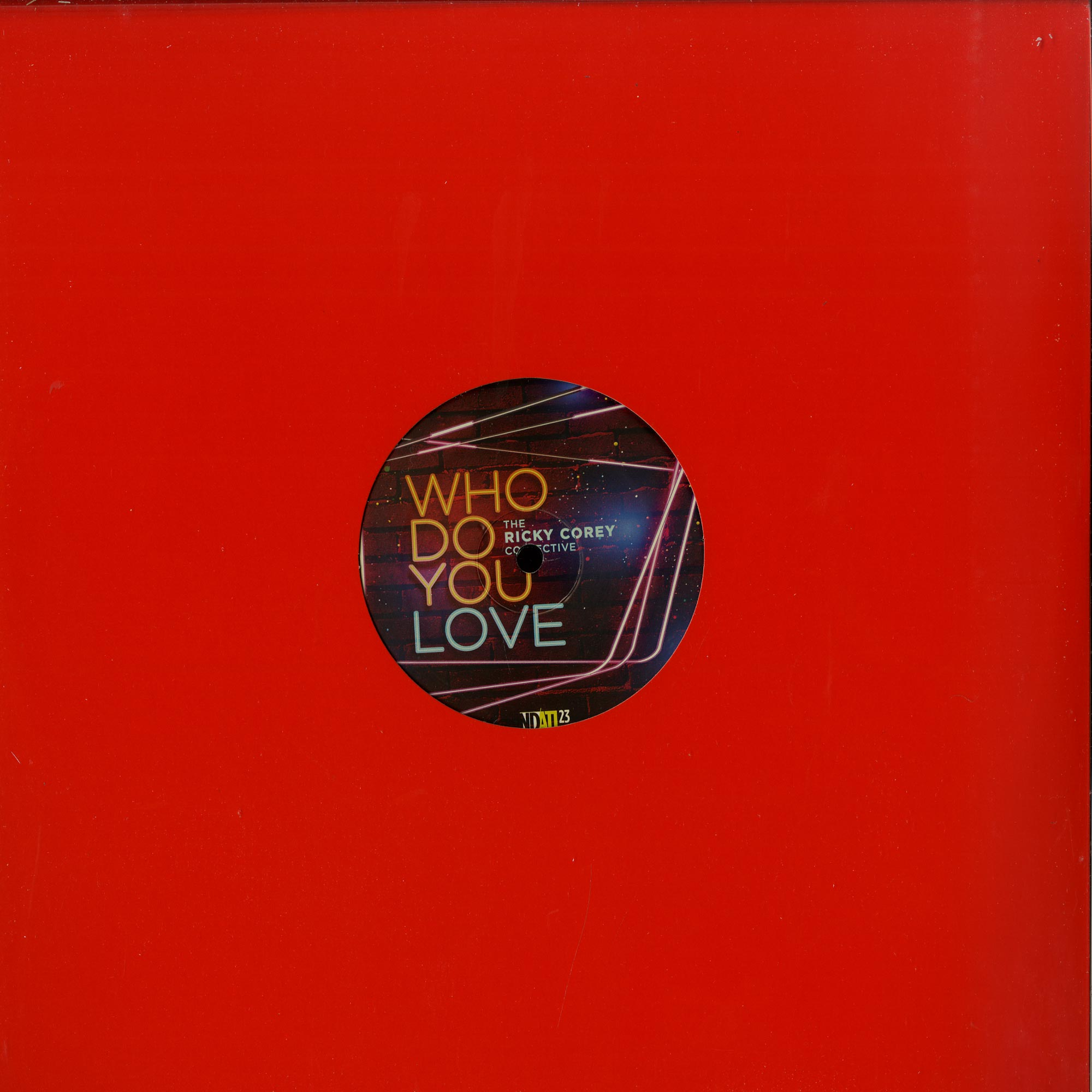 The Rickey Corey Collective - WHO DO YOU LOVE?