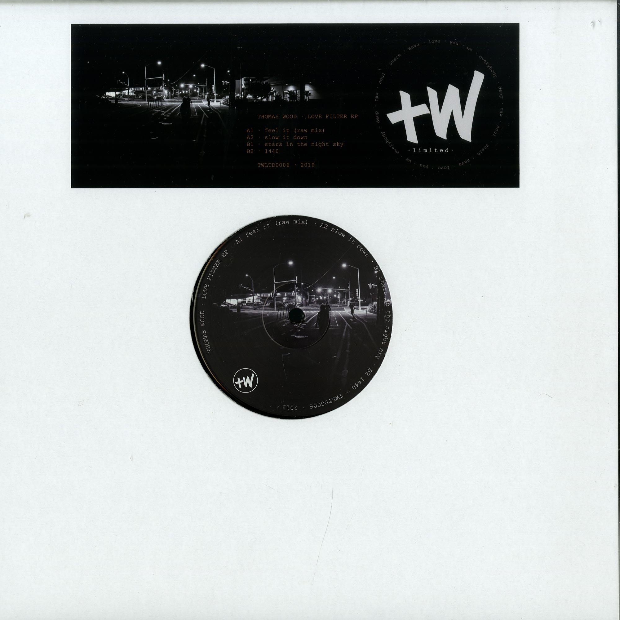 Thomas Wood - LOVE FILTER EP