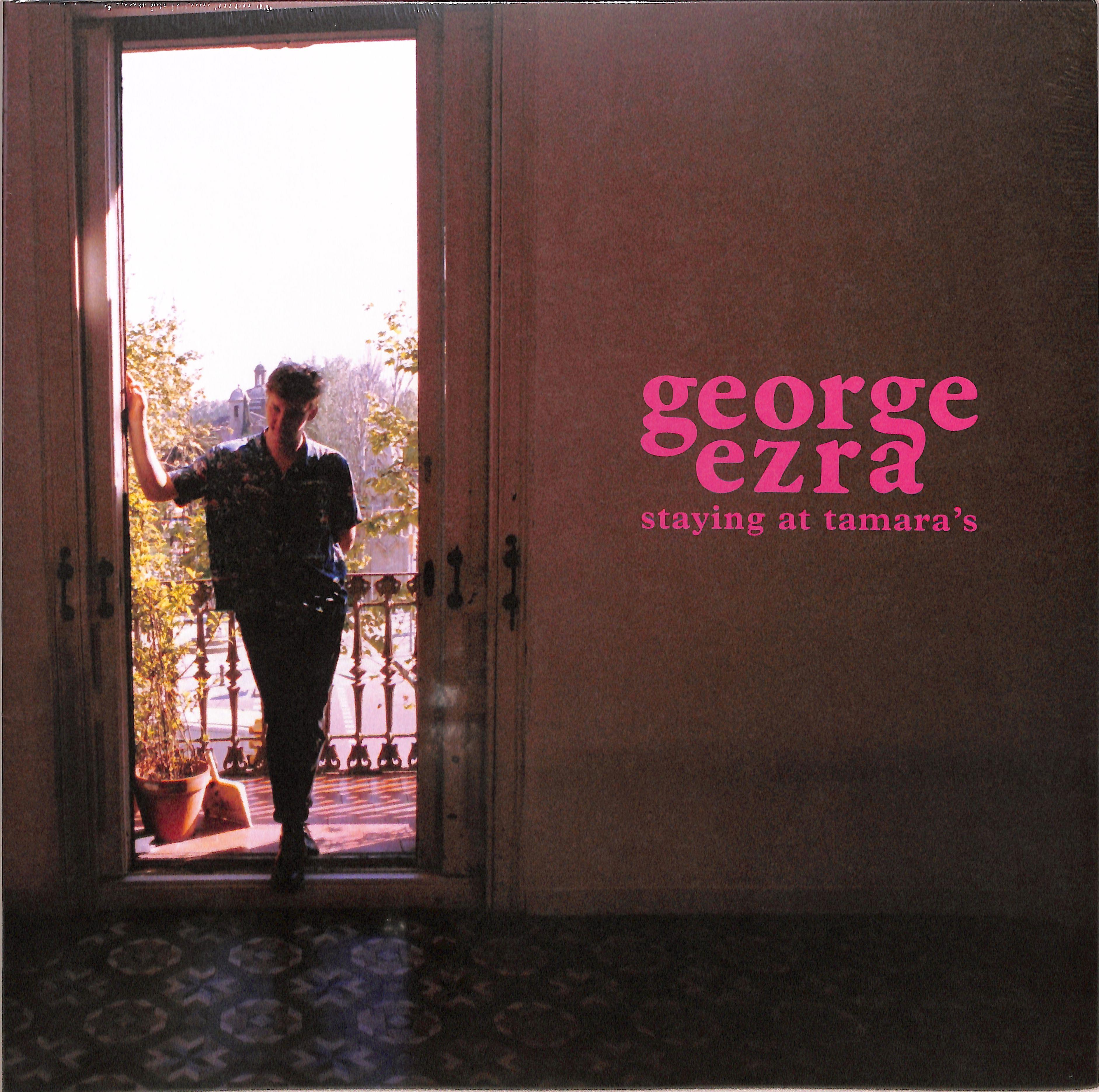 George Ezra - STAYING AT TAMARAS