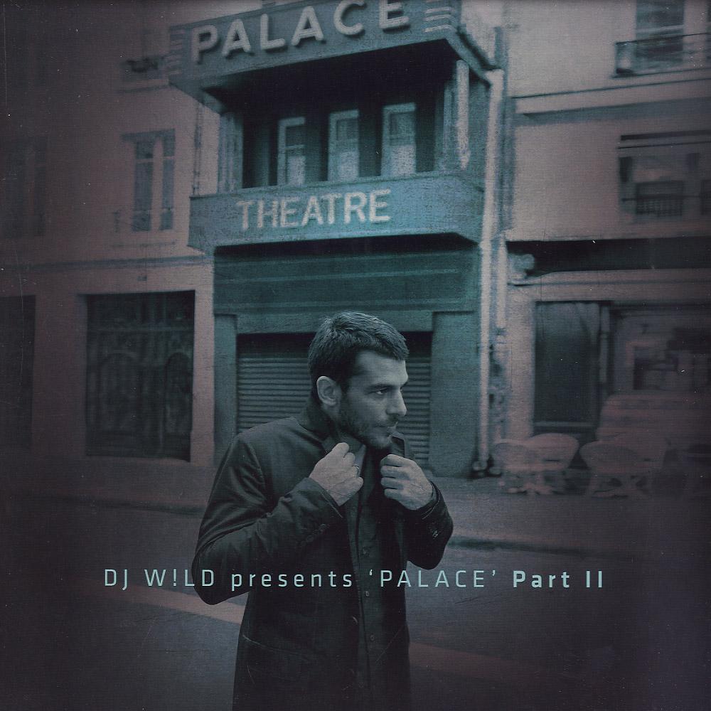 DJ W!ld - PALACE PART 2