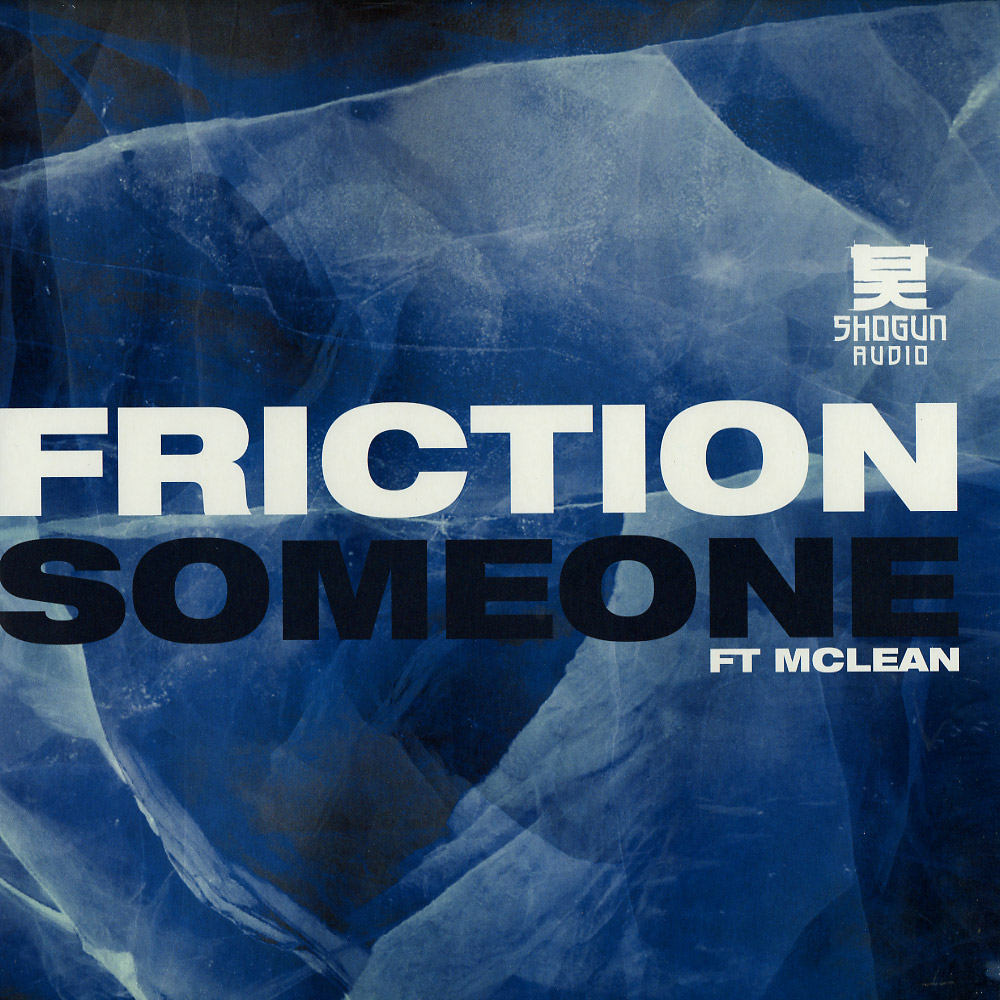 Friction ft. Mc Lean - SOMEONE / FLIP THE PAGE