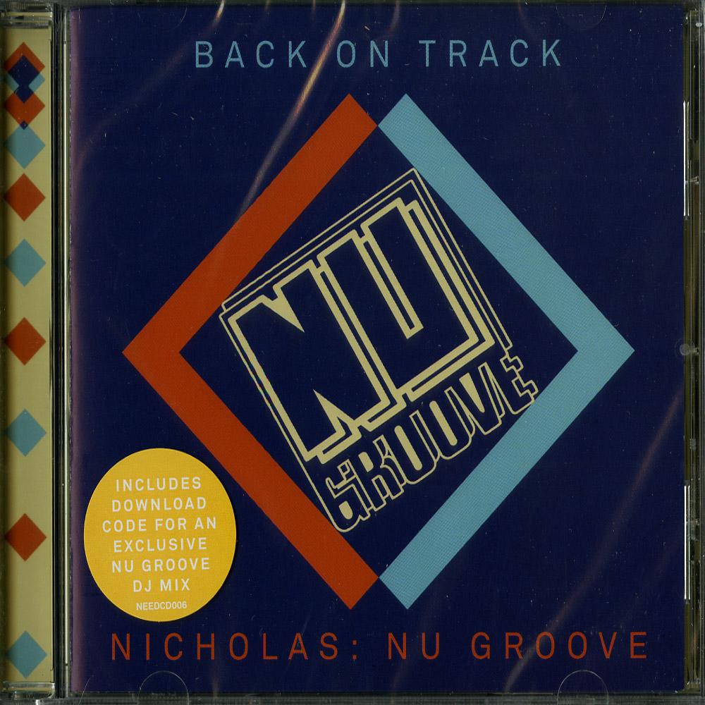Various Artists - NICHOLAS: NU GROOVE - BACK ON TRACK
