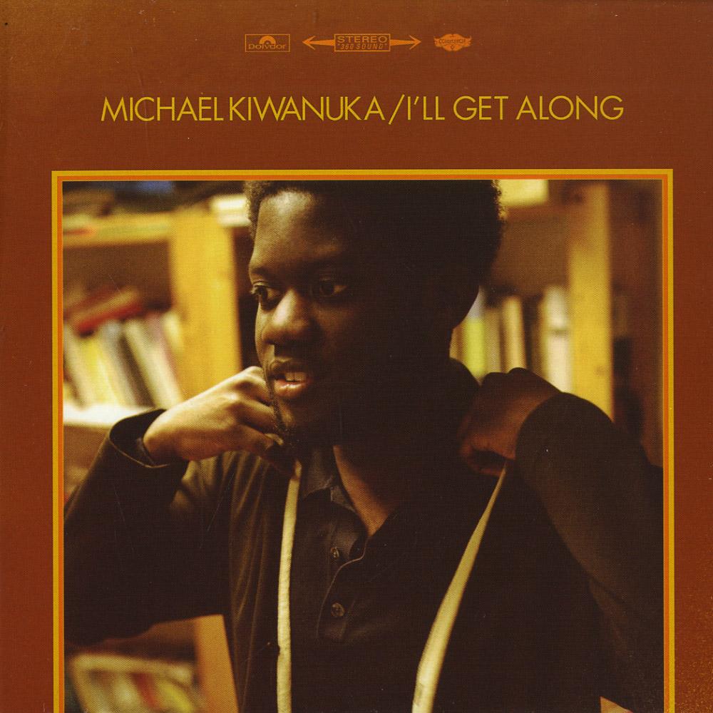 Michael Kiwanuka - I LL GET ALONG / I DONT KNOW