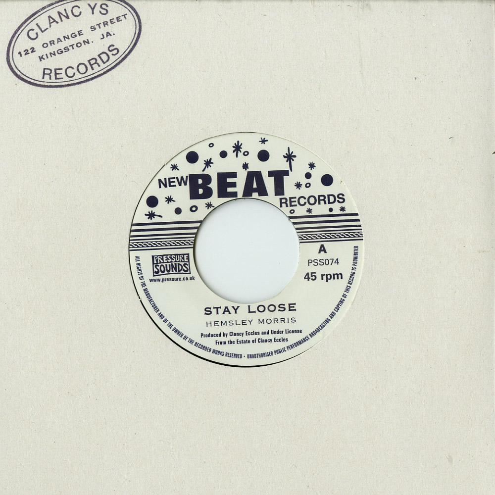 Hemsley Morris / Joe Higgs - STAY LOOSE / DONT MIND ME
