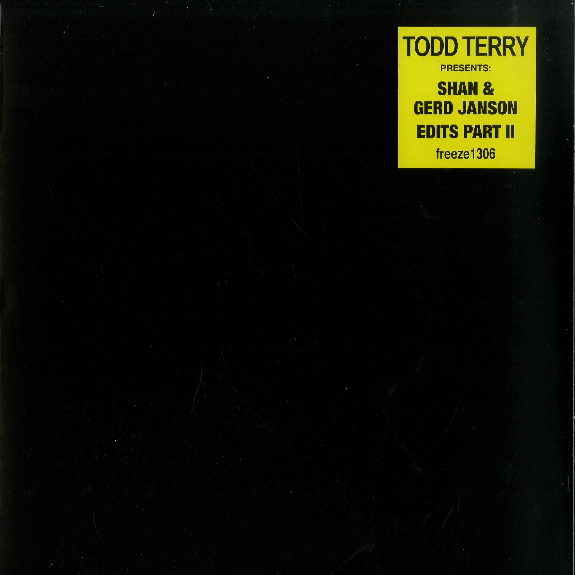 Todd Terry - TODD TERRY PRESENTS SHAN GERD JANSON EDITS VOL 2