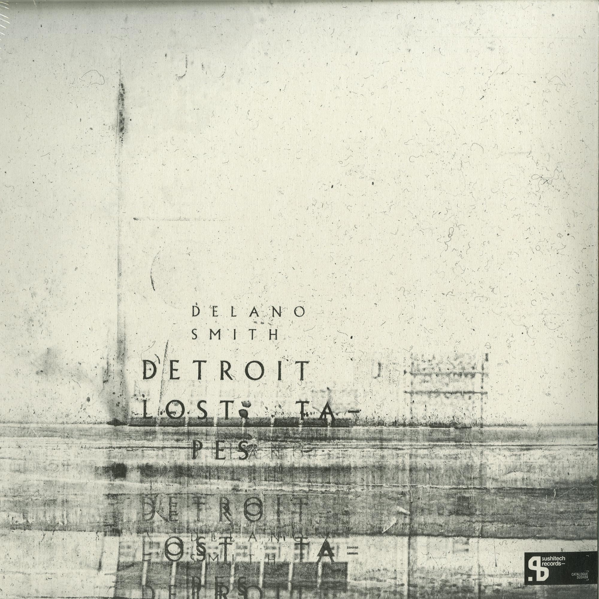 Delano Smith - DETROIT LOST TAPES