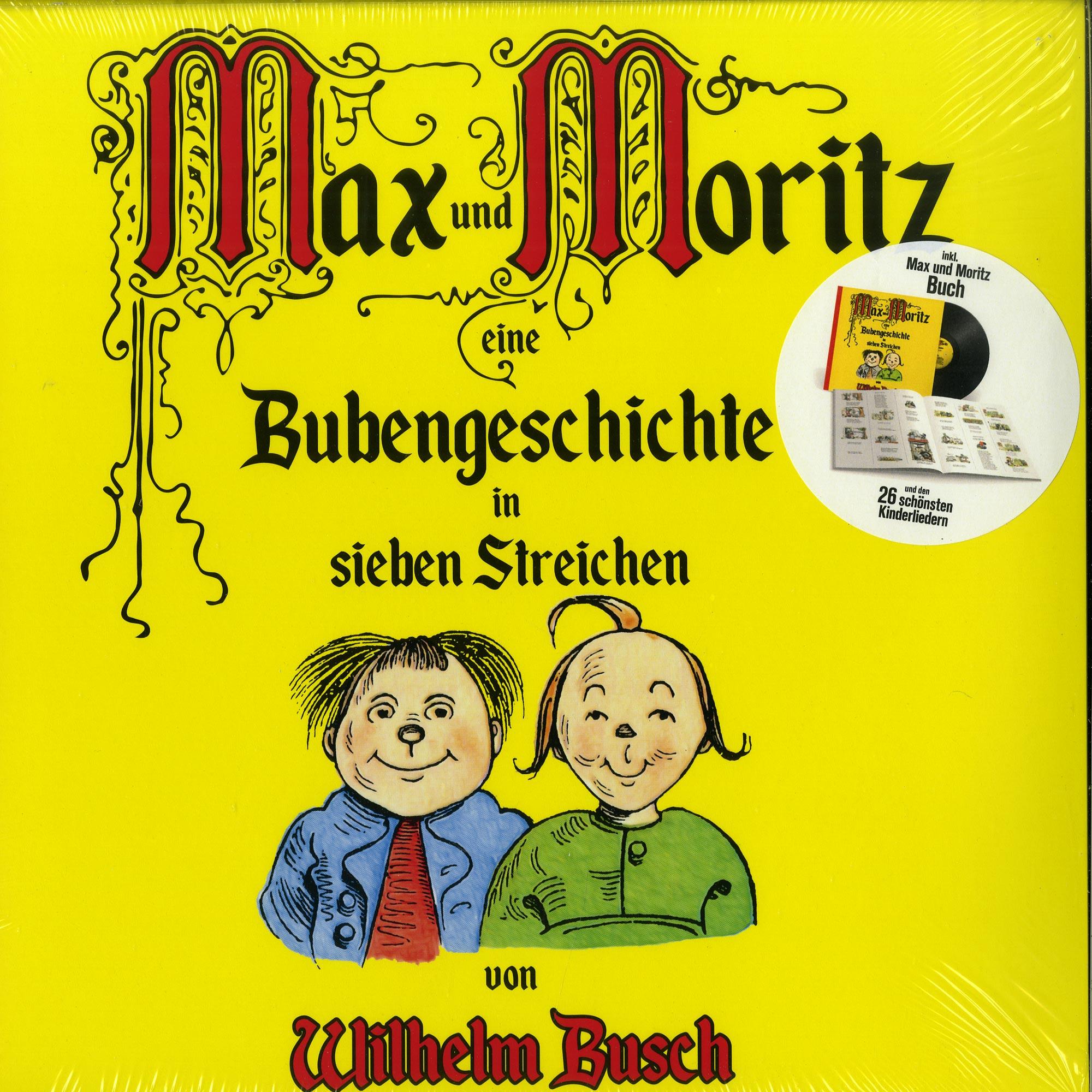 Wilhelm Busch - MAX & MORITZ UND BERÜHMTE KINDERLIEDER