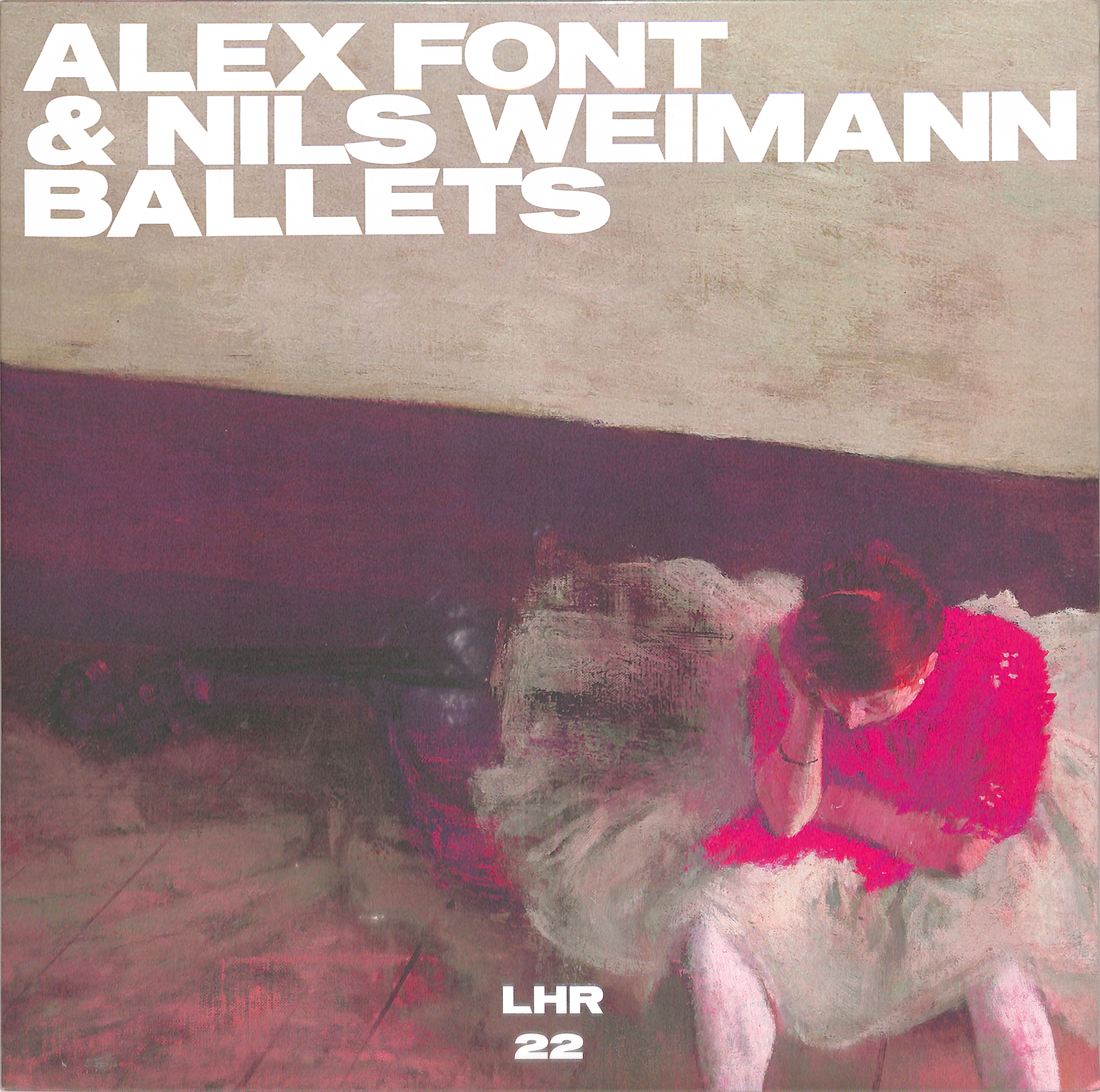 Alex Font / Nils Weimann - BALLETS