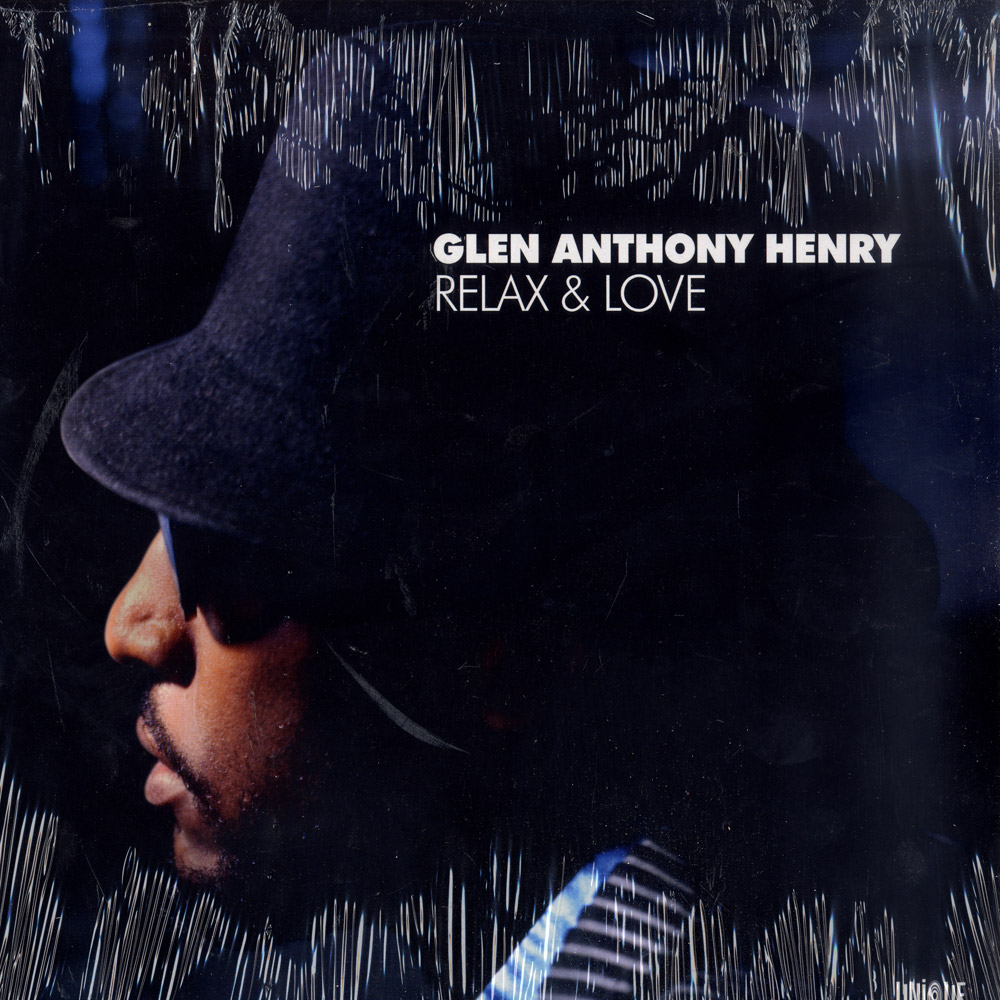 Glen Anthony Henry - RELAX & LOVE