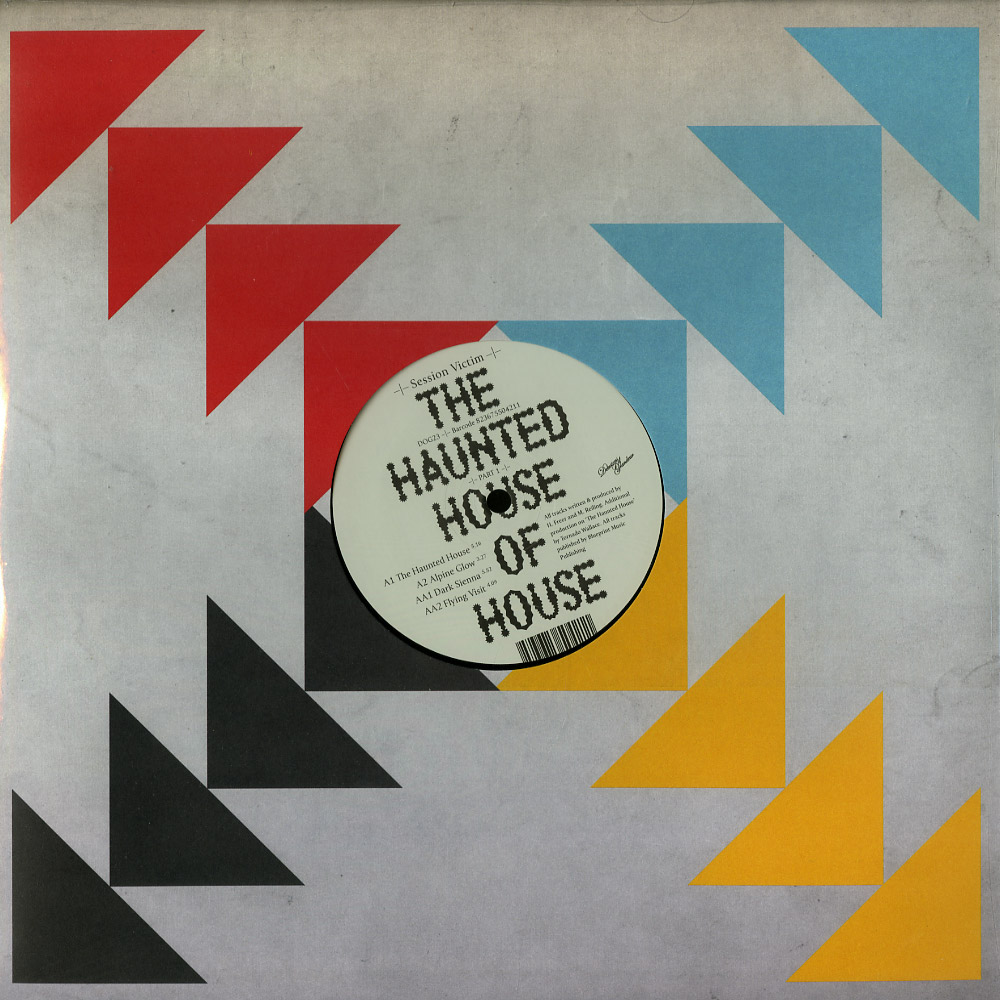 Session Victim - THE HAUNTED HOUSE OF HOUSE - PART ONE