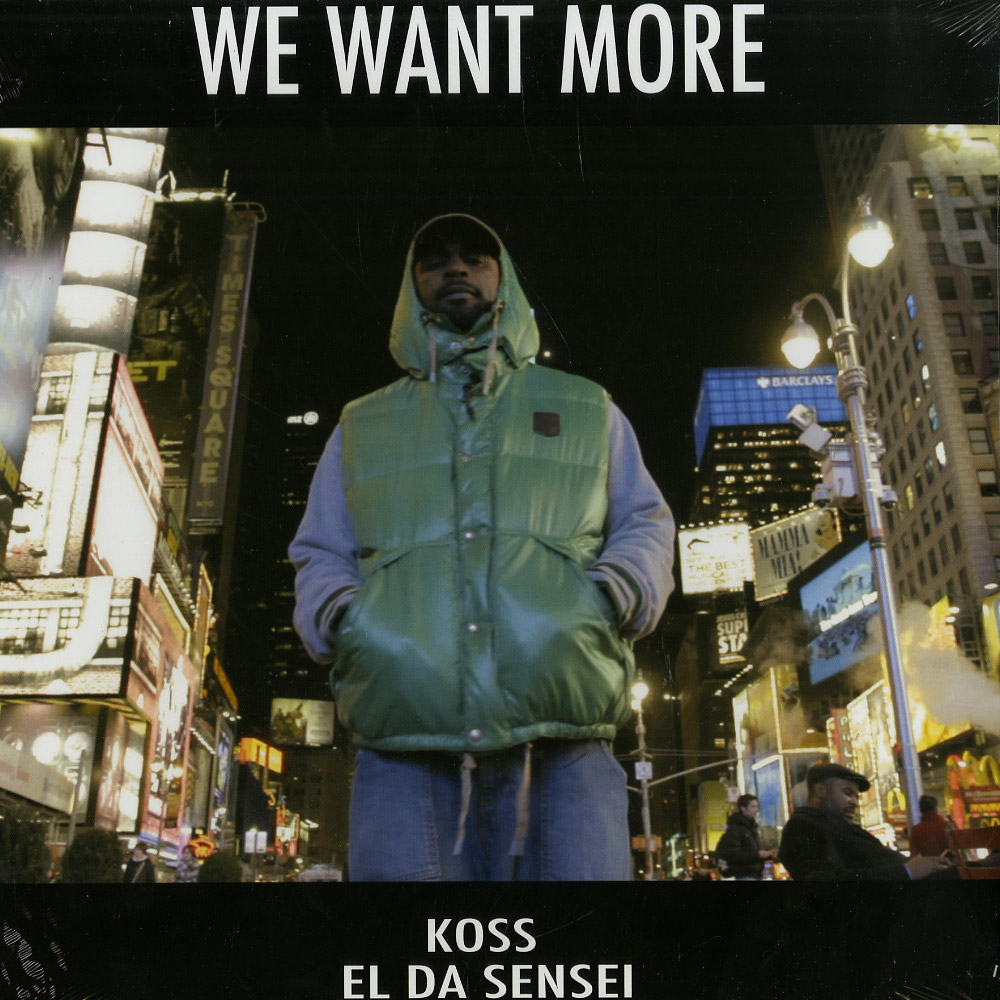 DJ Koss & El Da Sensei - WE WANT MORE