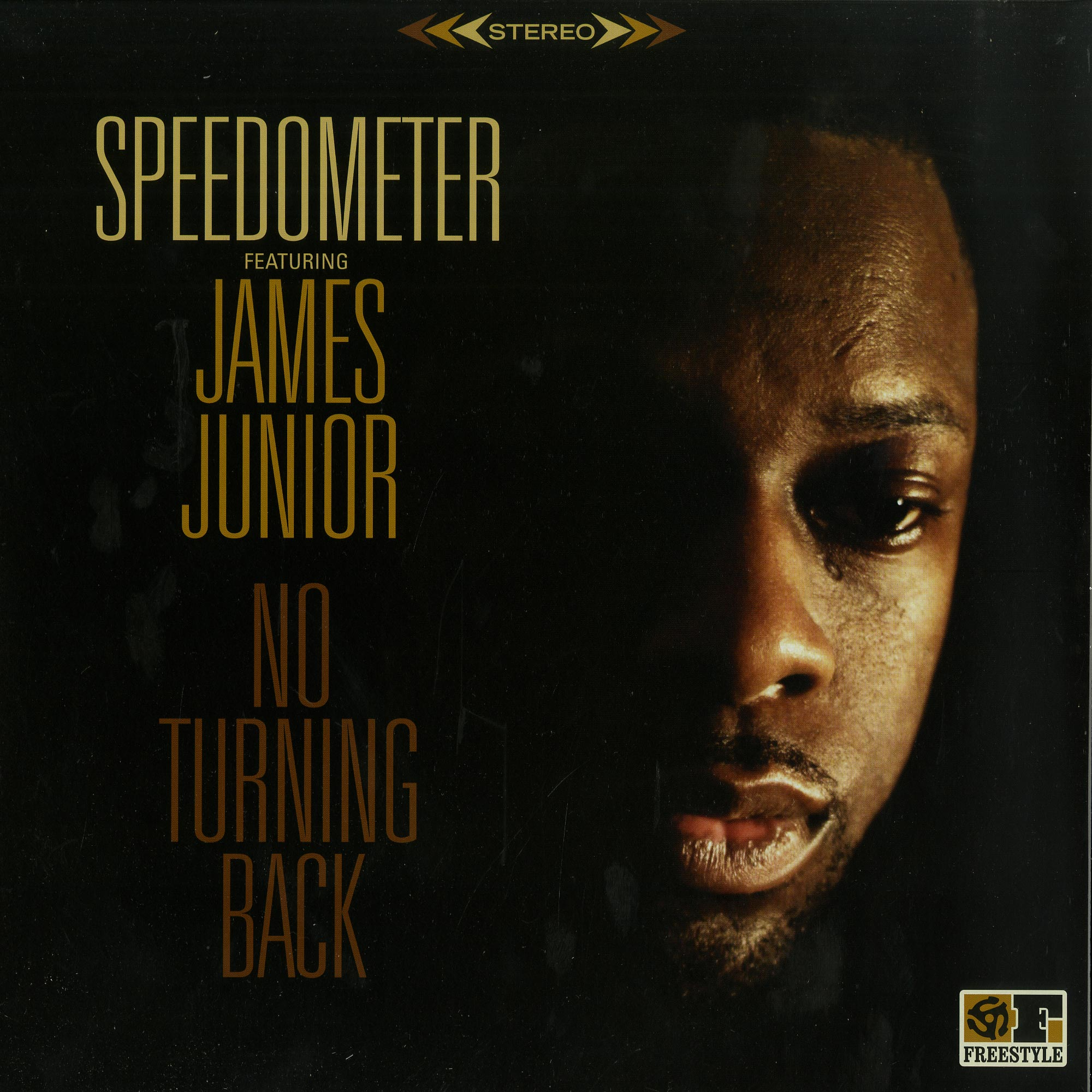Speedometer ft. James Junior - NO TURNING BACK