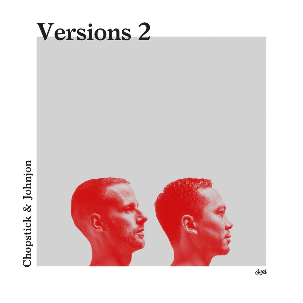 Chopstick & Johnjon - VERSIONS 2 EP