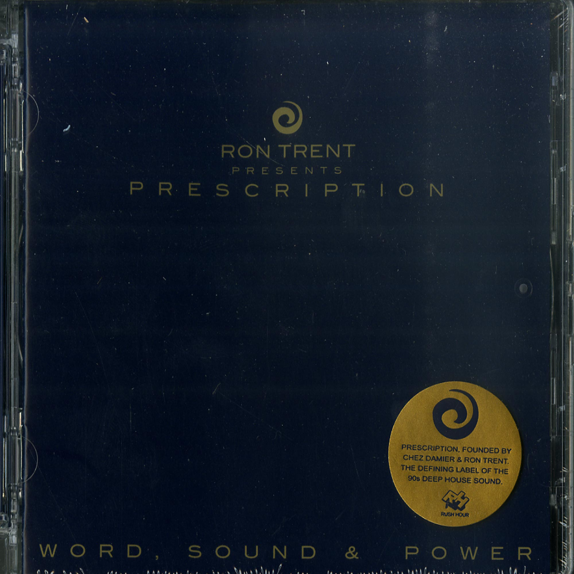 Ron Trent Presents - PRESCRIPTION : WORD, SOUND & POWER