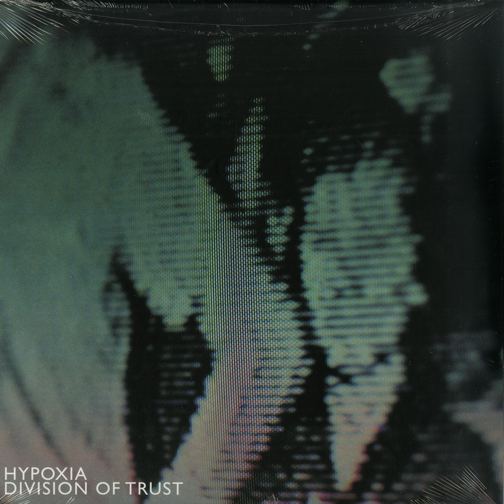 Hypoxia - DIVISION OF TRUST
