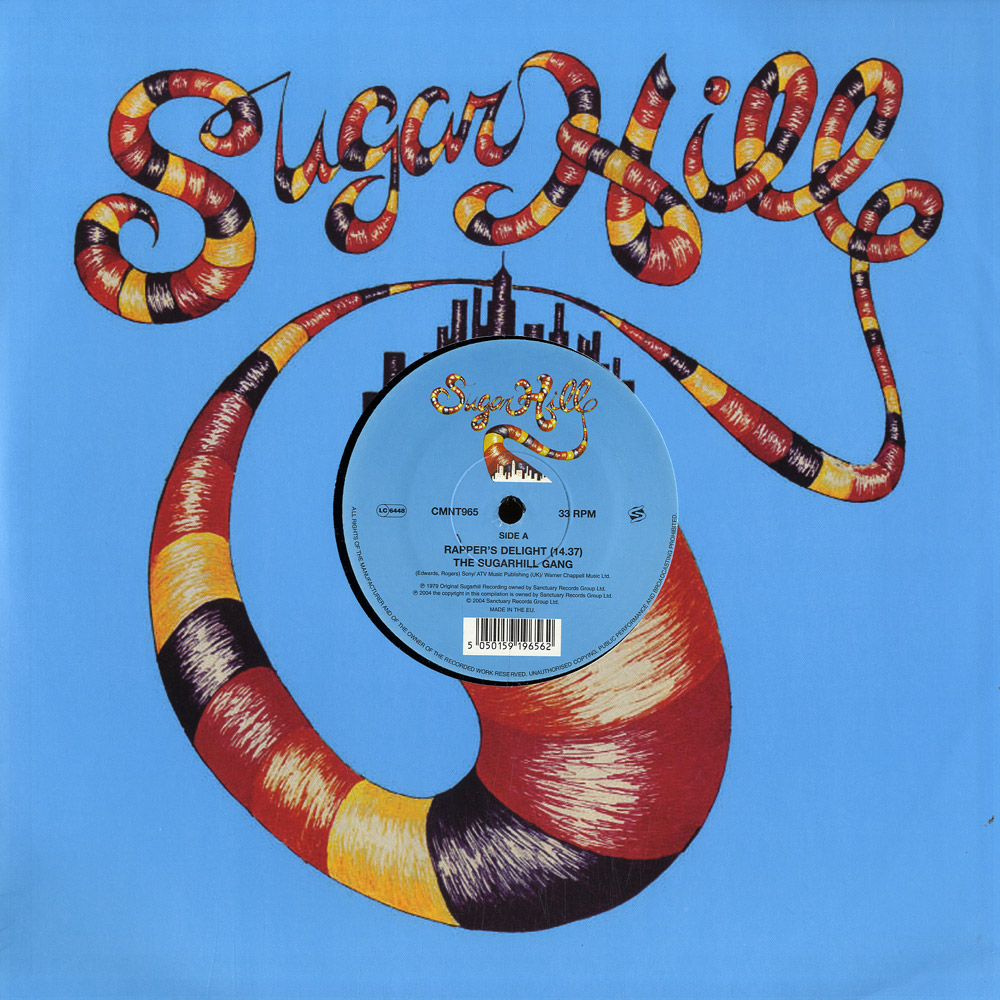Sugarhill Gang - RAPPERS DELIGHT