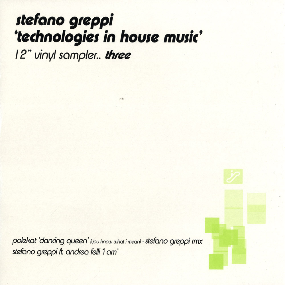 Stefano Greppi - TECHNOLOGIES IN HOUSE MUSIC - 12 Inch Vinyl Sampler Three