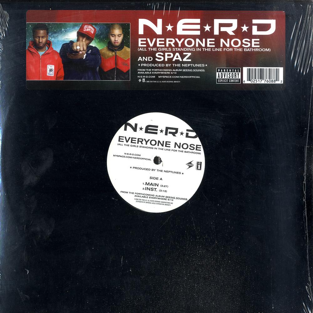 N.E.R.D. - EVERYONE NOSE / SPAZ