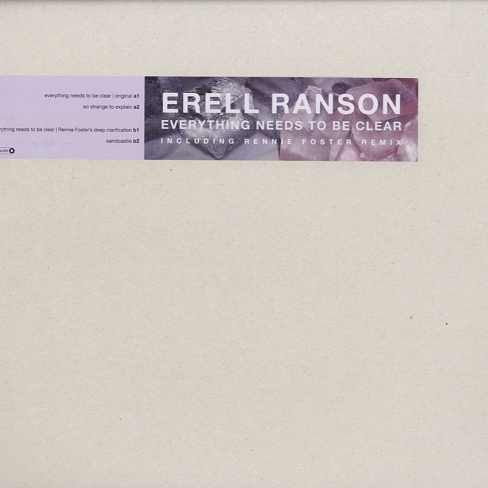 Erell Ranson - EVERYTHING NEEDS TO BE CLEAR